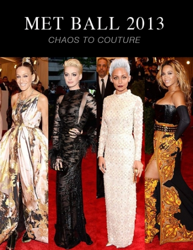 Met Ball 2013: Chaos to Couture