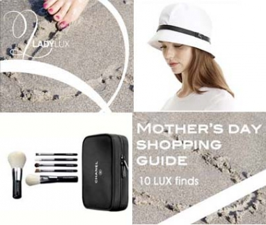 10 LUX Finds for Mother's Day