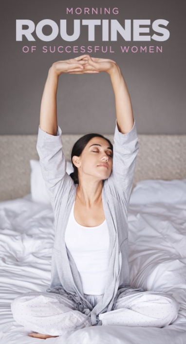 What Successful Women Do During Their Morning Routine