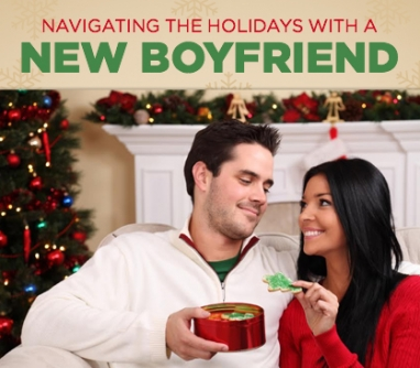 Celebrating the Holidays with a New Boyfriend
