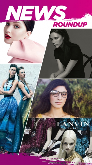 Week In Review: Victoria Beckham's Project, Goggle Glass Fashionable Frames & Spring 2014 Campai