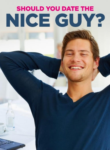 Why You Should Date the Nice Guy