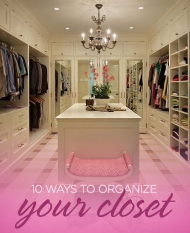 10 Tips to Organize Your Closet
