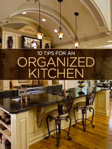 10 Tips for an Organized Kitchen