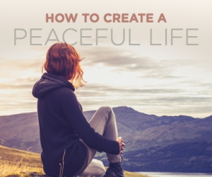 Tips on Living a Simple and Peaceful Life