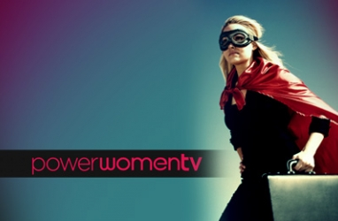 PowerWomenTV:  Documentary of 'Real' Women in Business