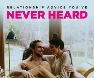 The 5 Best Pieces of Relationship Advice You've Never Heard