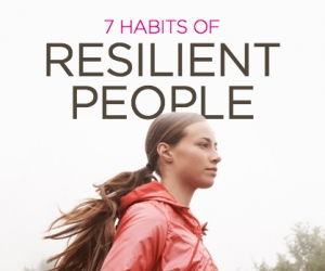 Top Habits of Highly Resilient People