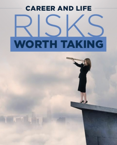 How to Find Those Risks Worth Taking