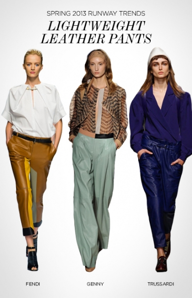 Spring 2013 runway trends: lightweight leather pants