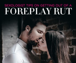 Sexologist Tips on How to Spice Up Your Love Life