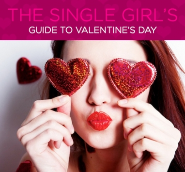 The Single Girl's Guide to Valentine's Day
