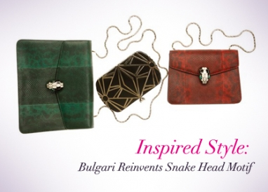 Inspired Style: Bulgari Reinvents Snake Head Motif