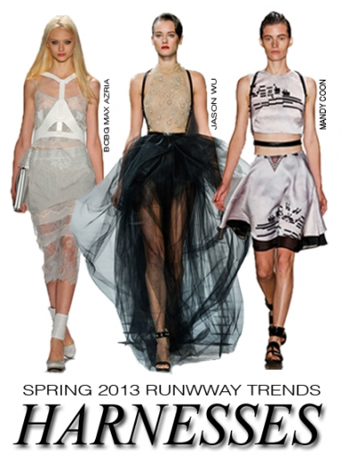 NYFW Spring 2013 runway trends: harnesses