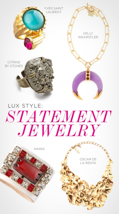 LUX Style: Statement Jewelry