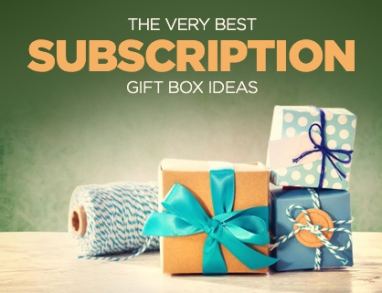 The Best Gift Subscription Boxes