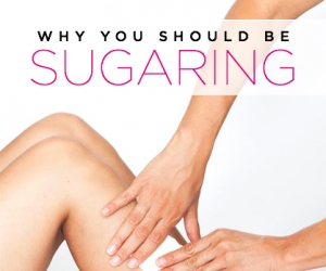 Why You Should Be Sugaring