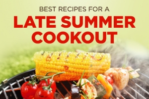 Favorite Recipes for a Late Summer Cookout