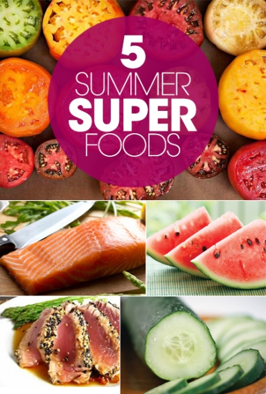 Top 5 Summertime Super Foods