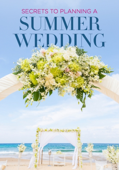 Plan a Summer Wedding The Right Way
