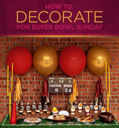 How To: Decorate for Super Bowl Sunday