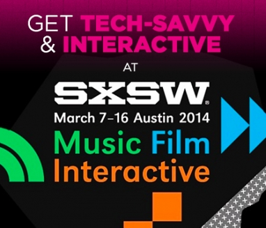 Get Tech-Savvy and Interactive at SXSW