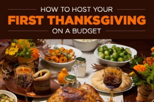 How to Host Your First Thanksgiving on a Budget