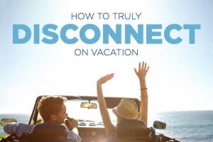 Learn to Let Go and Relax on Vacation