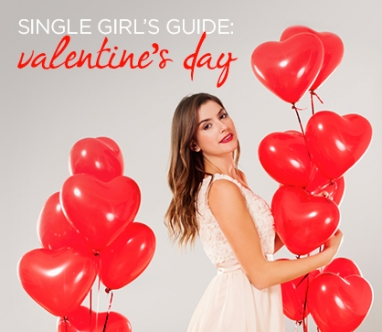 Single Girl's Guide: Valentine's Day