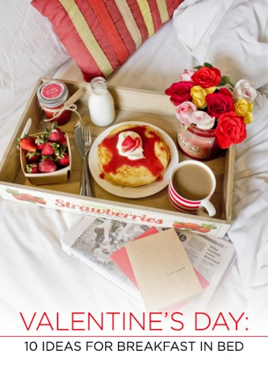 Valentine's Day: 10 Recipes for Breakfast in Bed