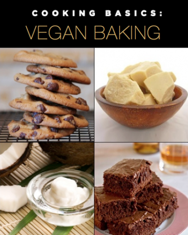 In The Kitchen: The Basics of Vegan Baking