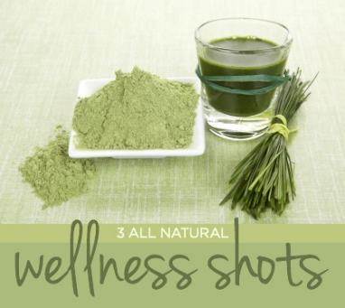 Wellness Wednesday: 3 All Natural Wellness Shots