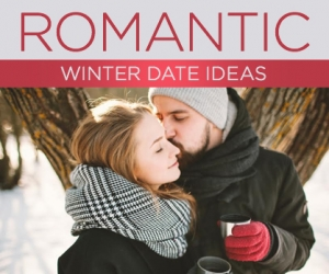 10 Fantastic Winter Date Ideas