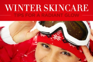 Winter-proof Your Skin This Season