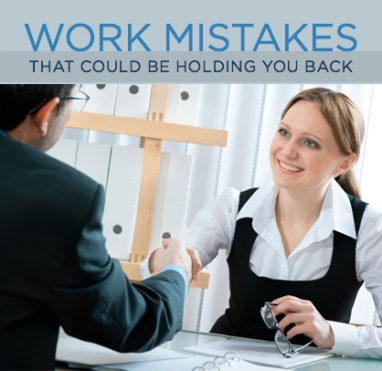 9 Silly Mistakes To Avoid at Work